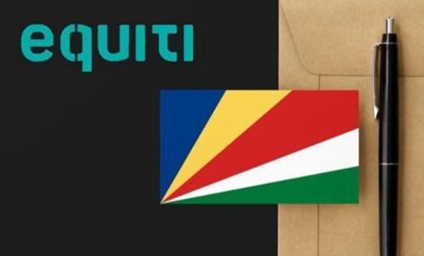Equiti Group获得塞舌尔FSA监管牌照